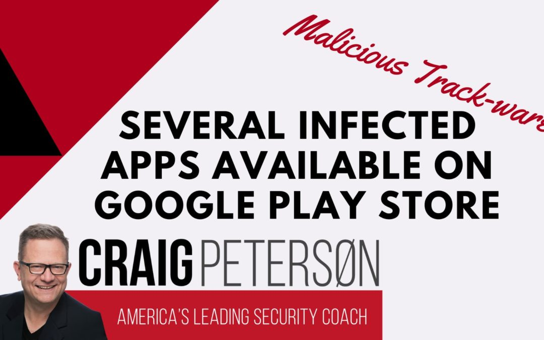 Several Android Apps from Google Play Store's come with malicious track-ware